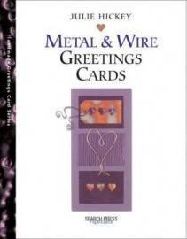 Metal & Wire Greeting Cards