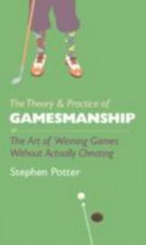 Theory & Practice of Gamesmanship