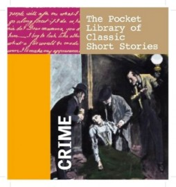 Crime: The Pocket Library of Classic Short Stories