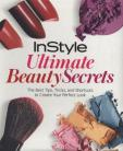 Instyle: Ultimate Beauty Secrets