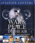 AVIATION CENTURY: War and Peace in the Air