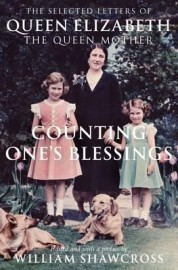 Counting one's Blessing:  Selected Letters of the Queen Mother