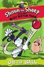Shaun the Sheep:On the Ball