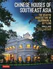 Chinese Houses of South East Asia