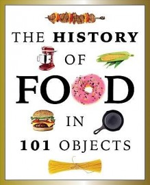 History of Food in 100 Objects