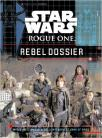 Star Wars: Rogue One Rebel Dossier