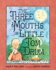 Three Mouth of Little Tom Drum