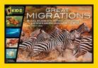 National Geographic for Kids: Great Migrations