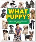 What Puppy?