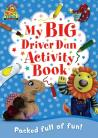 My Big Driver Dan Activity Book