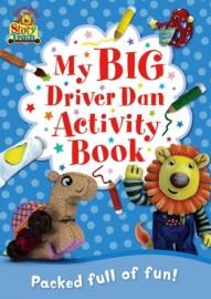 My Big Driver Dan Activity Book