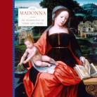Madonna: An Anthology of Verse and Prose