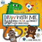 Draw With Me Dad