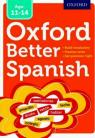 Oxford Better Spanish 11-14