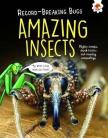 Amazing Insects - Record Breaking Bugs