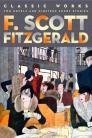 F Scott Fitzgerald: Classic Works