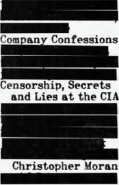 Company Confessions: Revealing CIA Secrets