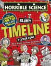 Horrible Science: Slimy Timelines
