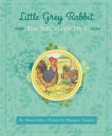 Little Grey Rabbit: The Speckledy Hen