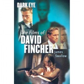 Dark Eye: The Films of David Fincher