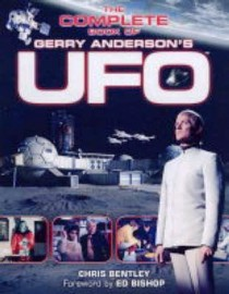 UFO: The Complete Book of Gerry Anderson's