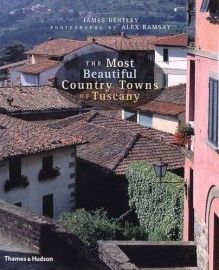 Most Beautiful Country Towns of Tuscany
