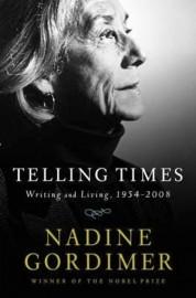 Telling Times - Nadine Gordimer