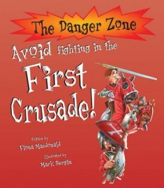 The Danger Zone - Avoid Fighting in the First Crusade