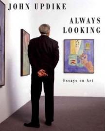 John Updike: Always looking, essays on art