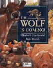The Wolf is Coming