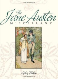 The Jane Austen Miscellany