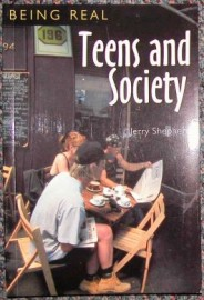 Being Real: Teens and Society