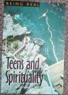 Being Real: Teens and Spirituality